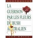 LA GUERISON BUSH AUSTRALIEN TOME2