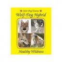 Wolf-dog Hybrid (Hybride loup-chien) 30ML